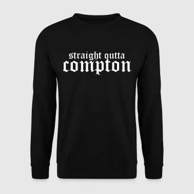 Straight outta Compton - Men's Sweatshirt