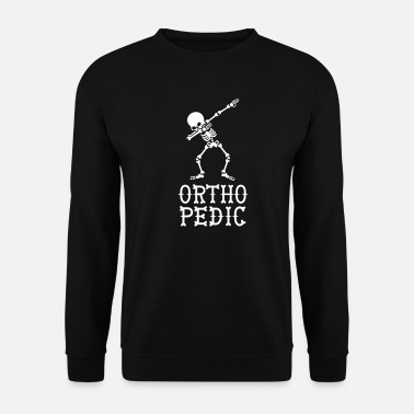 Chirurgien Dab dabbing skeleton orthopedic - Sweat-shirt Homme