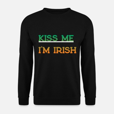 Kiss Me Im Irish KISS ME I'M IRISH - Männer Pullover