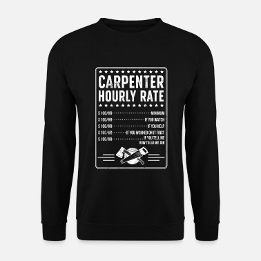 Carpenter Funny Carpenter TShirt Dad Brother Son Father's - Men's Sweatshirt