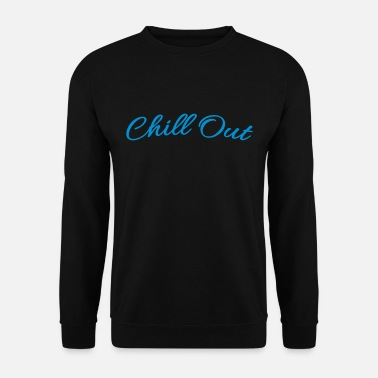 Chill Out Letras de Chill Out - Sudadera hombre