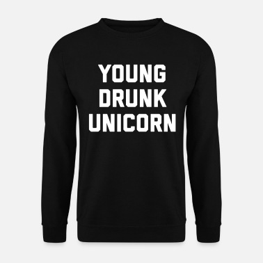 Funny Unicorn Young Drunk Unicorn Funny Quote - Sweat-shirt Homme