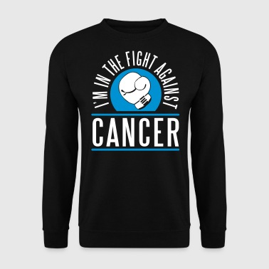 I'm in the fight against cancer - Men's Sweatshirt