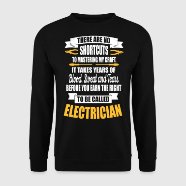 Electrician Electrician - it takes years of blood - Men's Sweatshirt
