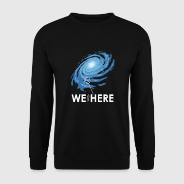we are here - Men's Sweatshirt