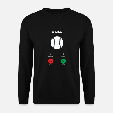 Baseball Appels de baseball ! - Sweat-shirt Homme