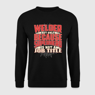 Welder Superhero - Men's Sweatshirt
