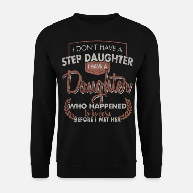 August Stepdaughter mother father gift - Men's Sweatshirt