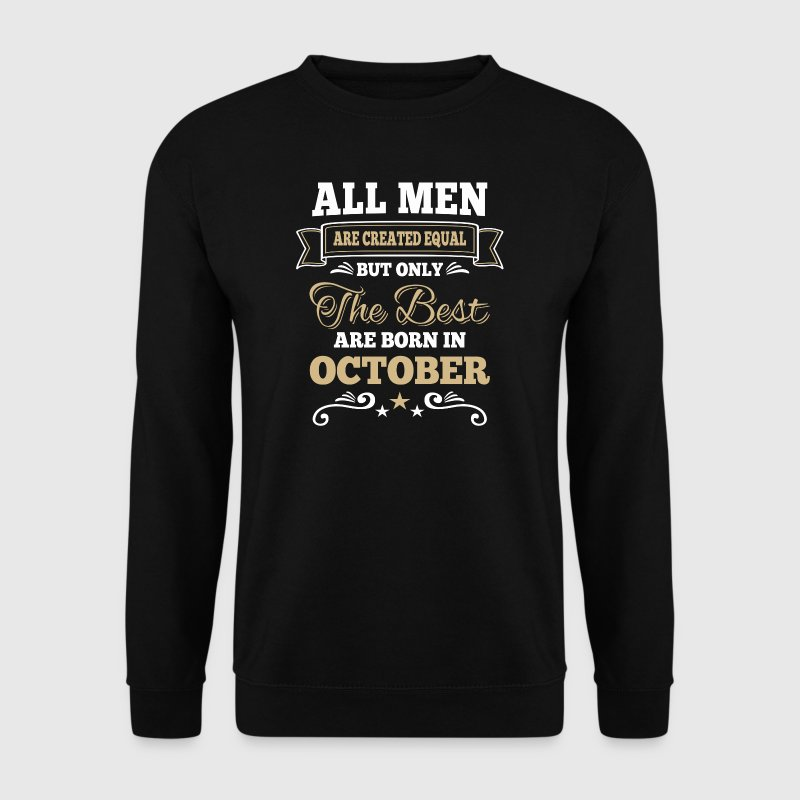 Men created equal the best are born in october  - Herrtröja
