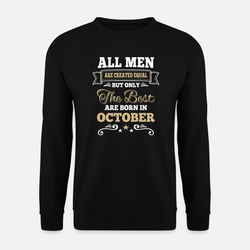 1968 Sweaters - Men created equal the best are born in october  - Mannen sweater zwart