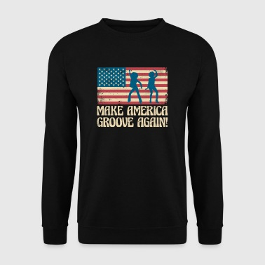 Make America groove again - USA dancing flag - Sudadera hombre