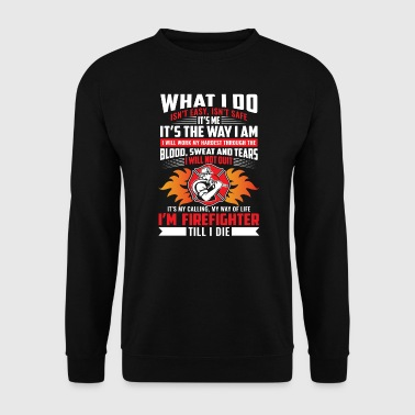 My way of life i'm Firefighter till i die - Männer Pullover