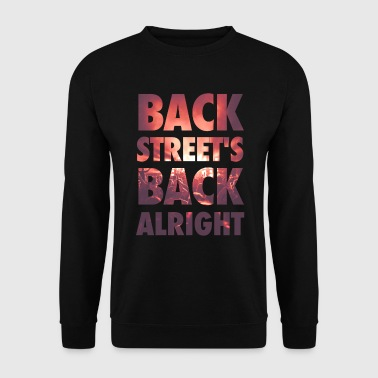 Backstreet's back alright! - Männer Pullover