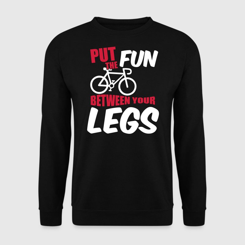 Put the fun between your legs - Sudadera hombre