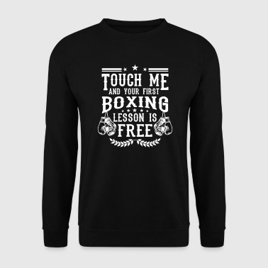 Touch me and your first boxing lesson is free - Sudadera hombre