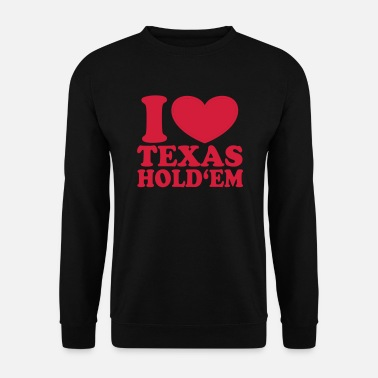 I love Texas Hold'em - Men's Sweatshirt