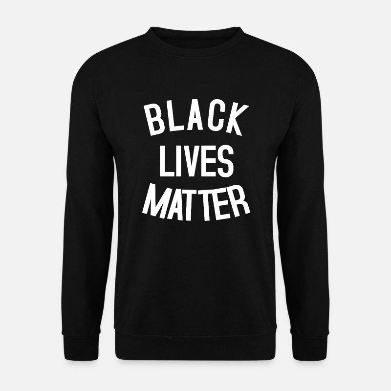 Black Lives Matter Sweat-shirts - BLACK LIVES MATTER - Sweat-shirt Homme noir