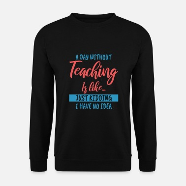 Enseignement professeur - Sweat-shirt Homme