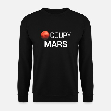 Occupy Occupy Mars - Cadeau - Sweat-shirt Homme