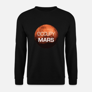 Occupy Occupy Mars - Planet - Sweat-shirt Homme