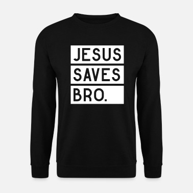Christian Jesus saves Bro - Men's Sweatshirt