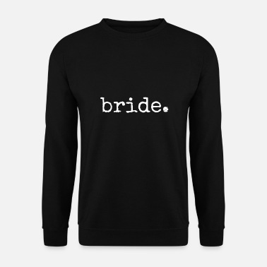 Hen Party Bride to be. Hens Party. bachelorette Night Party - Men's Sweatshirt