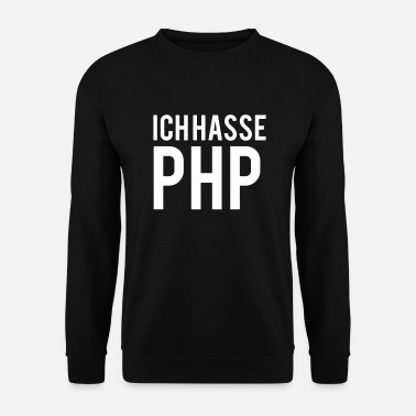 Php Je déteste le php - Sweat-shirt Homme
