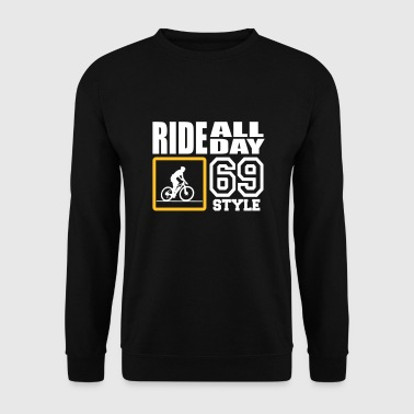 ride all day 69 style - Männer Pullover