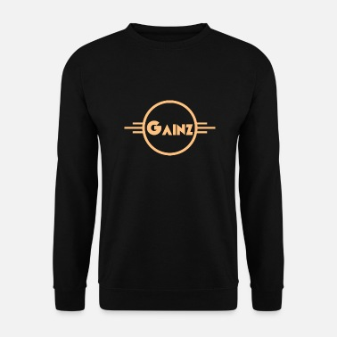 Gainz gainz - Men's Sweatshirt
