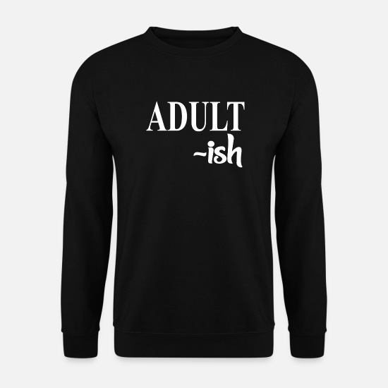 Sayings Hoodies & Sweatshirts - saying - Men's Sweatshirt black