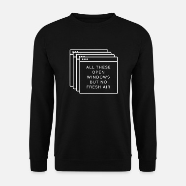 Windows Windows Windows - Toutes ces fenêtres ouvertes - Sweat-shirt Homme