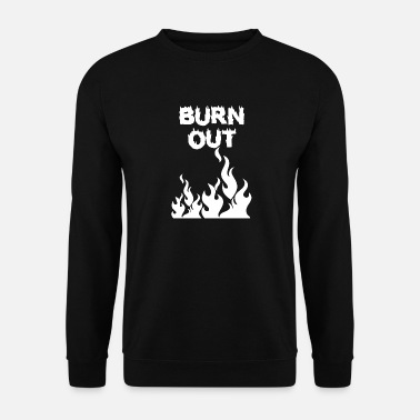 Burn Out Burn out avec des flammes - Sweat-shirt Homme