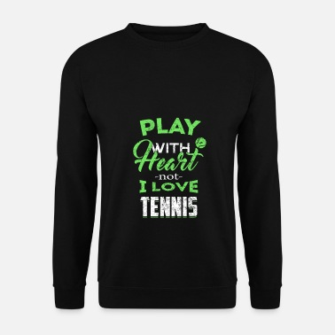 Tennis Shirt I Sport Sport Tennis Game Match - Sweatshirt mænd