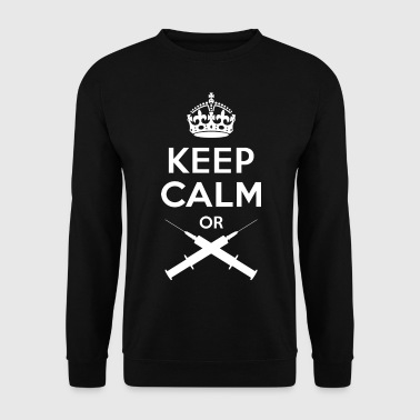 Keep Calm or - Spritze - Sweat-shirt Homme
