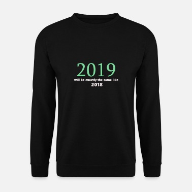 Amie 2019 Nouvel An - Sweat-shirt Homme