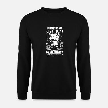 Satyr cool if i missed my pit bull design - Men's Sweatshirt