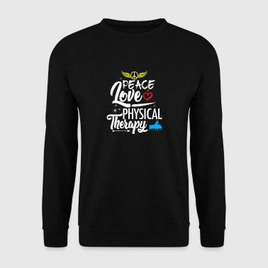 Physiotherapy Physiotherapy Peace Love Anniversary - Men's Sweatshirt