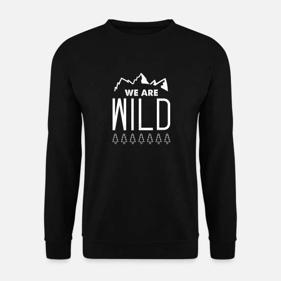 Forêt Sweat-shirts - Nous sommes sauvages - Sweat-shirt Homme noir