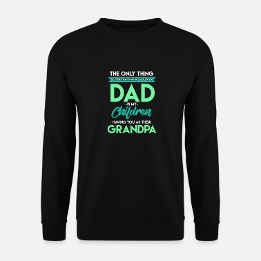 Fathers Day Father's Day - Men's Sweatshirt