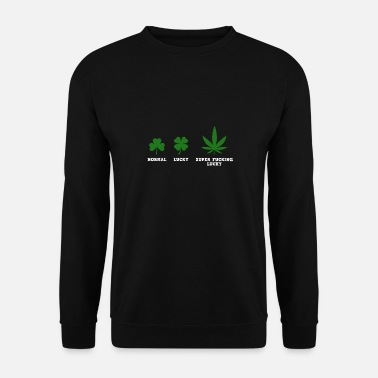 Fuck You Shamrock Lucky Leaves Lucky Super Fucking Lucky - Men's Sweatshirt