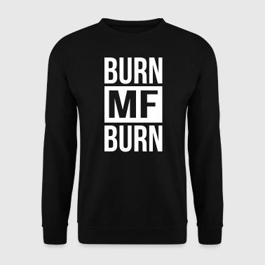 Burn MF Burn - Sweat-shirt Homme