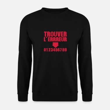 Humour trouver erreur test humour 1 - Sweat-shirt Homme