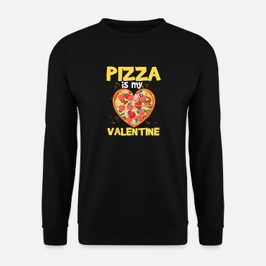 Duo Funny Premium Pizza Is My Valentine TShirt Design - Sweat-shirt Homme