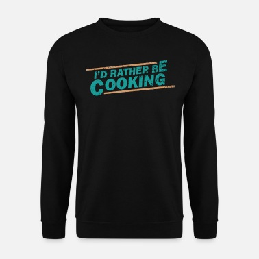 Cook Cook cook - Men's Sweatshirt