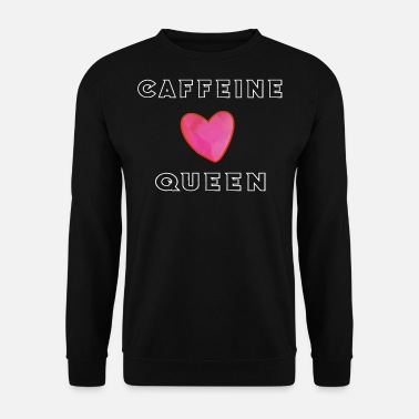 Cafeïne Queen Coffee Lazy Sleepy Morning Gift - Mannen sweater