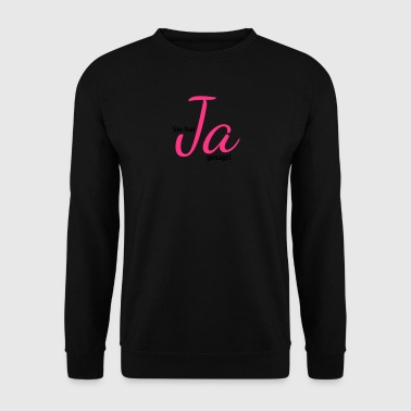 She has said yes, engagement, wedding JGA - Men's Sweatshirt