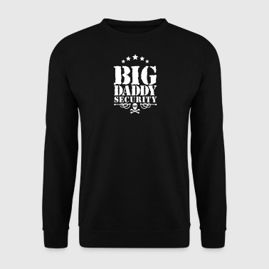 Big Daddy Security - Sweat-shirt Homme