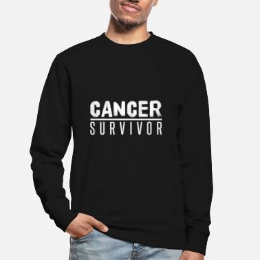 Cancer Survivor Cancer Survivor Cancer survivor - Unisex Sweatshirt