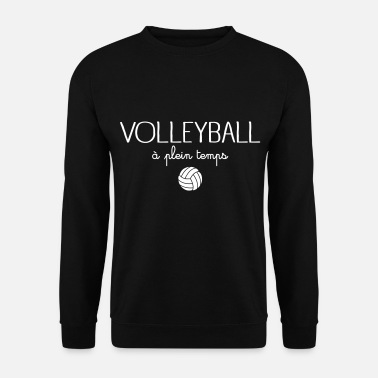 Féminin Volleyball A Plein Temps - Sweat-shirt Homme
