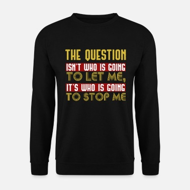 Question La question - Sweat-shirt Homme